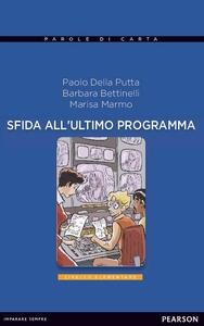 Sfida all'ultimo programma. Con CD Audio