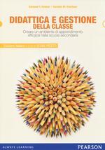 Didattica e gestione della classe. Creare un ambiente di apprendimento efficace nella scuola secondaria