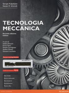Tecnologia meccanica. Ediz. mylab. Con e-text. Con espansione online.pdf