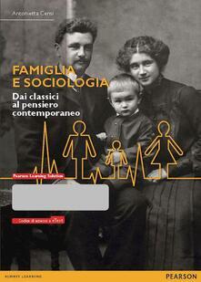 Premioquesti.it Famiglia e sociologia. Dai classici al pensiero contemporaneo. Con eText. Con espansione online Image