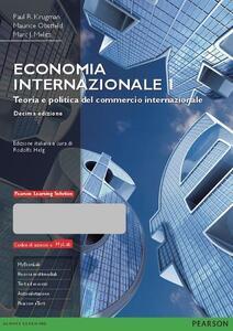 Economia internazionale. Ediz. mylab. Con e-book. Con aggiornamento online. Vol. 1: Teoria e politica del commercio internazionale.