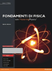 Fondamenti di fisica. Con e-text. Con espansione online - Walker James S. - wuz.it