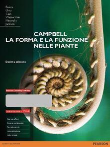 Campbell. La forma e la funzione nelle piante. Ediz. mylab. Con espansione online.pdf