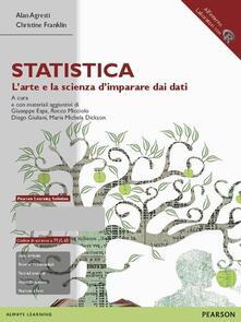 Statistica: l'arte e la scienza d'imparare dai dati. Ediz. mylab. Con espansione online - Alan Agresti,Christine Franklin - copertina