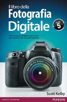 Filippodegasperi.it Il libro della fotografia digitale. Tutti i segreti spiegati passo passo per ottenere foto da professionisti. Vol. 5 Image