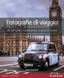 Librisulladiversita.it Fotografie di viaggio. Da semplici istantanee a grandi scatti Image