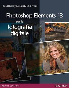 Photoshop Elements 13 per la fotografia digitale