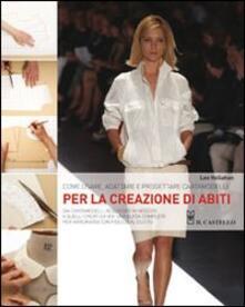 Warholgenova.it Come usare, adattare e progettare cartamodelli per la creazione di abiti Image
