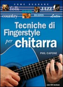 Tecniche di fingerstyle per chitarra. Con CD Audio.pdf