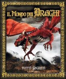 Antondemarirreguera.es Il mondo dei draghi. Tutti i segreti Image