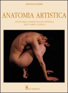Radiospeed.it Anatomia artistica. Anatomia e morfologia esterna del corpo umano. Ediz. illustrata Image
