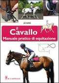 Libro Il cavallo. Manuale pratico di equitazione Jo Bird