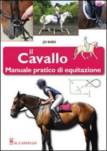 Squillogame.it Il cavallo. Manuale pratico di equitazione Image