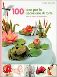 Capturtokyoedition.it 100 idee per decorare le tue torte Image