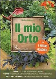Libro Il mio orto in 1 metro quadro! Mel Bartholomew