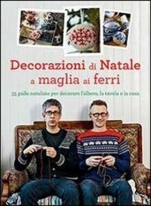 Decorazioni di Natale a maglia ai ferri - Arne & Carlos - copertina