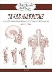 Tavole anatomiche. La struttura osteo-artro-miologica del corpo umano