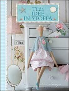 Listadelpopolo.it Tilda idee in stoffa Image