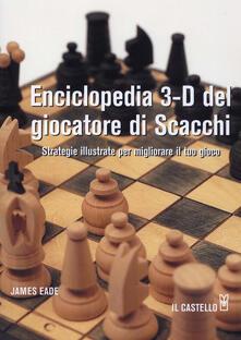 Enciclopedia 3-D del giocatore di scacchi.pdf
