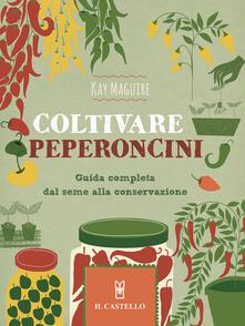 Camfeed.it Coltivare peperoncini Image
