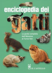 Osteriacasadimare.it Enciclopedia dei gatti. La guida completa dall'Abissino al Turco Van Image
