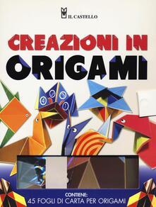Radiospeed.it Creazioni in origami. Ediz. illustrata. Con gadget Image