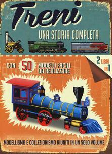 Radiosenisenews.it Treni. Una storia completa. Ediz. illustrata. Con gadget Image