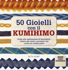 50 gioielli con il kumihimo.pdf