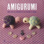 Amigurumi. Uno zoo all'uncinetto in palmo di mano