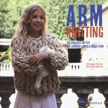 Vitalitart.it Arm Knitting. Due braccia e un filo per lavorare a maglia senza ferri Image