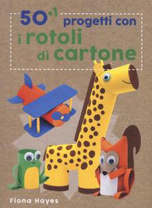 Antondemarirreguera.es 50+1 progetti con i rotoli di cartone. Ediz. a colori Image