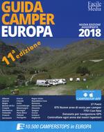 Guida camper Europa 2018. Nuova ediz. Con app