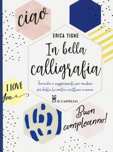 Ascotcamogli.it In bella calligrafia. Tecniche e suggerimenti per rendere più bella la vostra scrittura a mano Image
