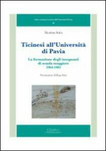 Ticinesi all'università di Pavia. La formazione degli insegnanti di scuola maggiore (1964-1981)