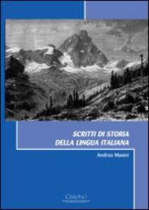 Scritti di storia della lingua italiana