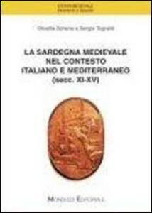 La Sardegna medievale nel contesto italiano e mediterraneo (secc. XI-XV)