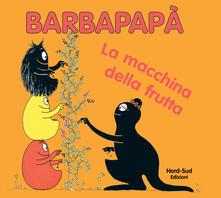 Amatigota.it Barbapapà. La macchina della frutta Image