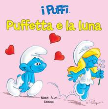 Equilibrifestival.it Puffetta e la luna. I puffi. Ediz. illustrata Image