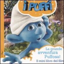 I Puffi. La grande avventura puffosa!.pdf