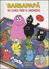 I Barbapapa in giro per il mondo. Libro pop-up