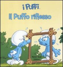 Ipabsantonioabatetrino.it Il puffo riflesso. I puffi. Ediz. illustrata Image
