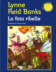 La fata ribelle - Lynne Reid Banks - copertina