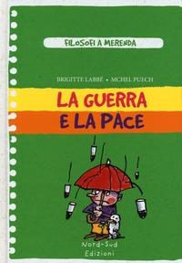La La guerra e la pace - Labbé Brigitte Puech Michel - wuz.it