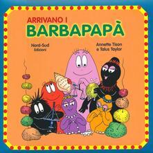 Squillogame.it Arrivano i Barbapapà. Ediz. illustrata Image