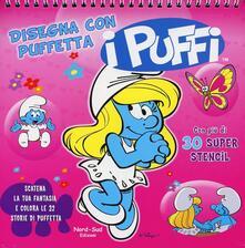 Disegna con Puffetta. I puffi. Ediz. illustrata. Con gadget