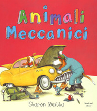 Animali meccanici. Ediz. illustrata - Rentta Sharon - wuz.it
