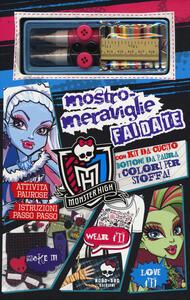 Mostro-meraviglie fai da te. Monster High. Con gadget