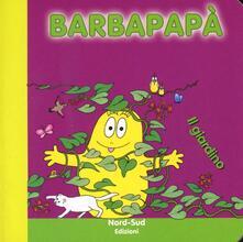Capturtokyoedition.it Barbapapà. Il giardino. Ediz. illustrata Image