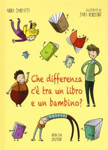 Libro Che differenza c'è tra un libro e un bambino? Anna Sarfatti 0