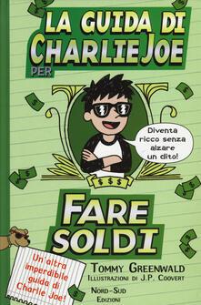 La guida di Charlie Joe per fare soldi.pdf